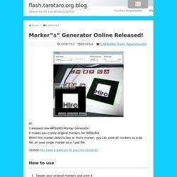 "Marker""s"" Generator Online Released! « flash.tarotaro.org.blog"