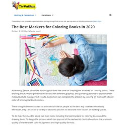10 Best Markers for Coloring Books Reviewed and Rated in 2020