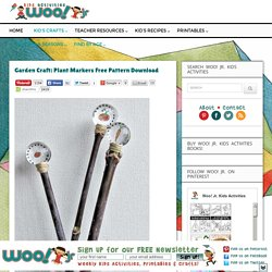 Garden Craft: Plant Markers Free Pattern Download - Woo! Jr. Kids Activities