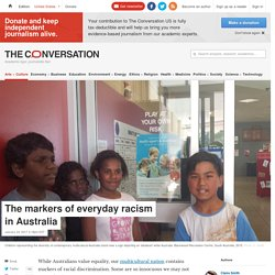 The markers of everyday racism in Australia - life for an aboriginal person in NT