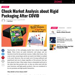 Check Market Analysis about Rigid Packaging After COVID - Tech Genius Zone