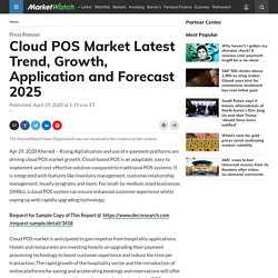 Cloud POS Market Latest Trend, Growth, Application and Forecast 2025