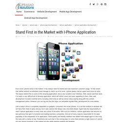 Stand First in the Market with I-Phone Application