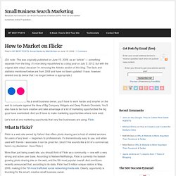 How to Market on Flickr | Small Business Search Marketing