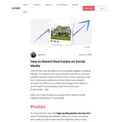 How to Market Real Estate on Social Media - groost.