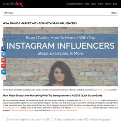 Guide: How To Market With The Best Instagram Influencers