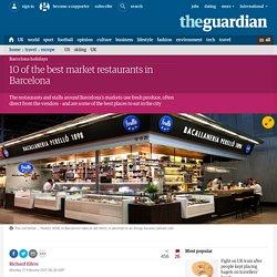 10 of the best market restaurants in Barcelona