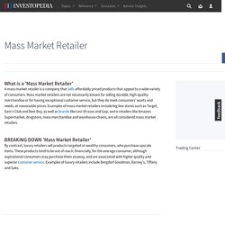 Mass Market Retailer Definition
