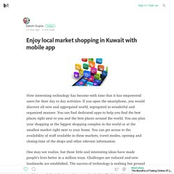 Enjoy local market shopping in Kuwait with mobile app