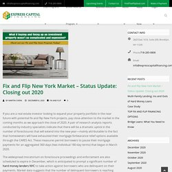Fix and Flip New York Market - Status Update: Closing out 2020