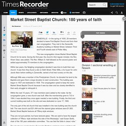 Market Street Baptist Church: 180 years of faith
