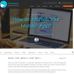 How to Market Your Mobile App? - Erminesoft