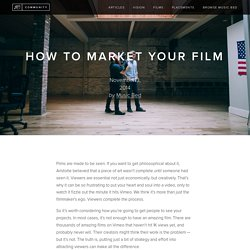 How to Market Your Film — Music Bed Community