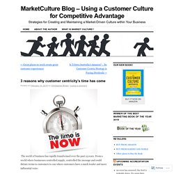 MarketCulture Blog - Using a Customer Culture for Competitive Advantage