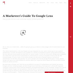 A Marketeer's guide to Google Lens