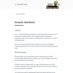 Growth Marketer - Careers at Bonfire : Careers at Bonfire