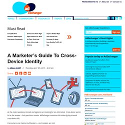 A Marketer's Guide To Cross-Device Identity