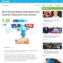 How Social Media Marketers Can Convert Attention Into Action