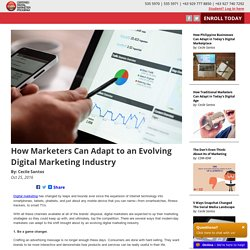 How Marketers Can Adapt to an Evolving Digital Marketing Industry