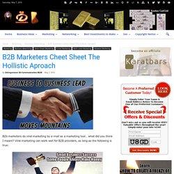 B2B Marketers Cheet Sheet The Hollistic Aproach