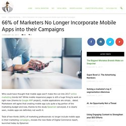 Marketers No Longer Incorporate Mobile Apps into their Campaigns
