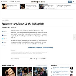 Sizing up the Millennials 21/08/2014 - NYTimes.com