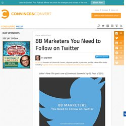 88 Marketers You Need to Follow on Twitter