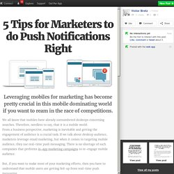5 Tips for Marketers to do Push Notifications Right