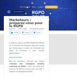 Marketeurs : préparez-vous pour le RGPD