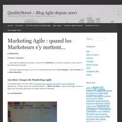 Marketing Agile : quand les Marketeurs s'y mettent...