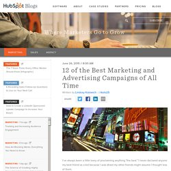 The 10 Greatest Marketing Campaigns of All Time