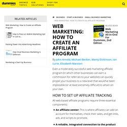 Web Marketing: How to Create an Affiliate Program - dummies