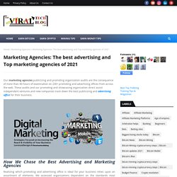 Marketing Agencies: The best advertising and Top marketing agencies of 2021