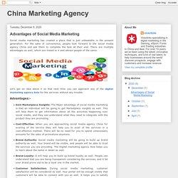 China Marketing Agency: Advantages of Social Media Marketing