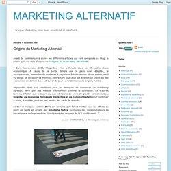 MARKETING ALTERNATIF: Origine du Marketing Alternatif
