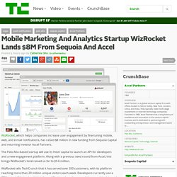 Mobile Marketing And Analytics Startup WizRocket Lands $8M From Sequoia And Accel