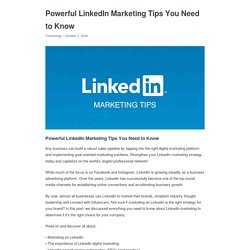 Powerful LinkedIn Marketing Tips You Need to Know - Appkineticsllc