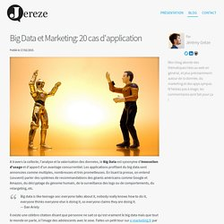 Big Data et Marketing: 20 cas d'application - Jereze.com
