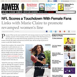 NFL's New Marketing Approach Scores a Touchdown With Female Fans