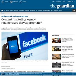 Content marketing agency retainers: are they appropriate?