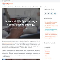 Is Your Mobile App Missing a Solid Marketing Strategy? - AppsDiscover