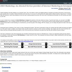 iSEO Marketing: An Attested Service provider of Internet Marketing in Liverpool