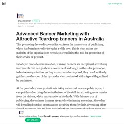 Advanced Banner Marketing with Attractive Teardrop banners in Australia
