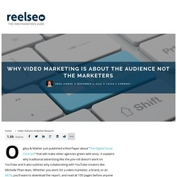 Why Video Marketing is About the Audience Not the Marketers