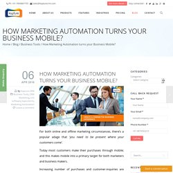 How Marketing Automation turns your Business Mobile?