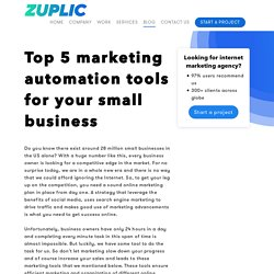 Top 5 marketing automation tools for your small business - Zuplic