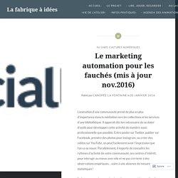 Novembre 2016, Le marketing automation pour les fauchés