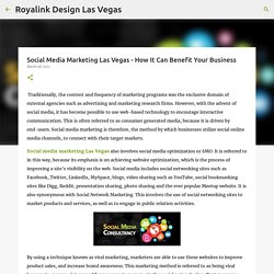 Social Media Marketing Las Vegas - How It Can Benefit Your Business