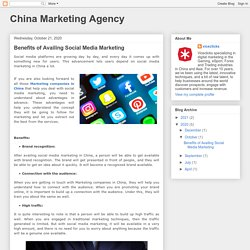 China Marketing Agency: Benefits of Availing Social Media Marketing