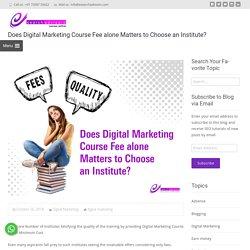 Digital Marketing Course Fee & Benefits - Infographic Blog